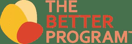 The Better Program